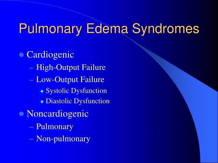Pulmonary Edema Syndromes