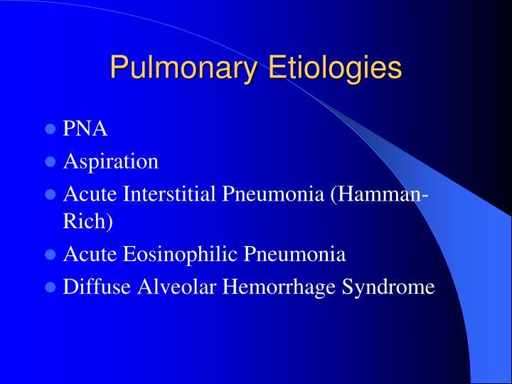 Pulmonary Etiologies