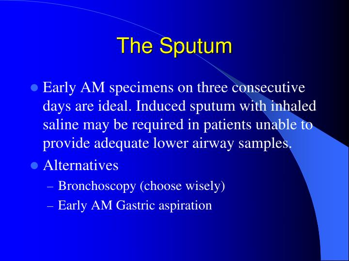 The Sputum