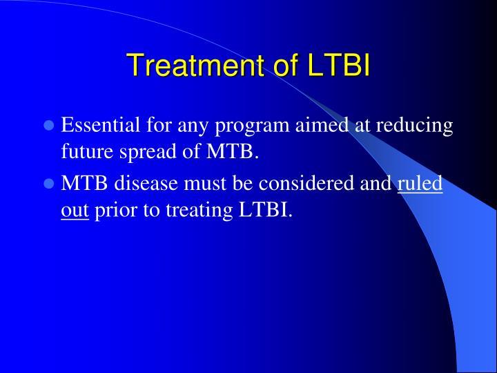 Treatment of LTBI