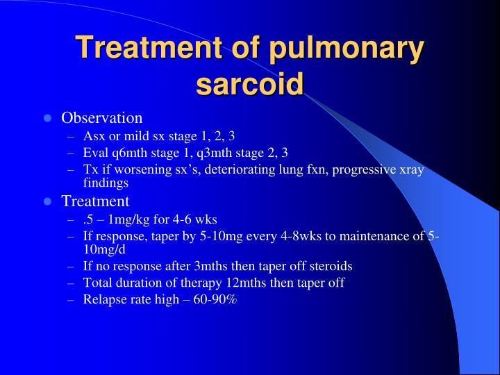 Treatment of pulmonary sarcoid