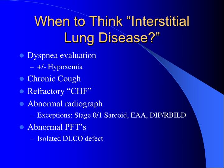 """When to Think """"Interstitial Lung Disease?"""""""