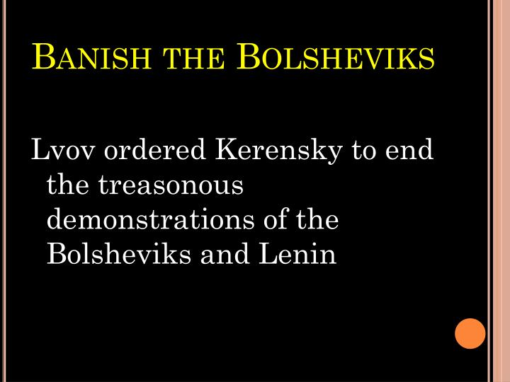 Banish the Bolsheviks