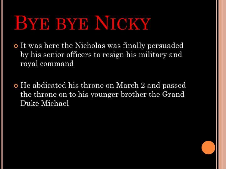 Bye bye Nicky