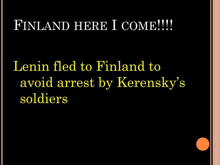 Finland here I come!!!!
