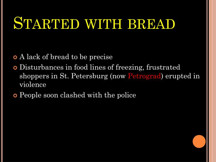 Started with bread