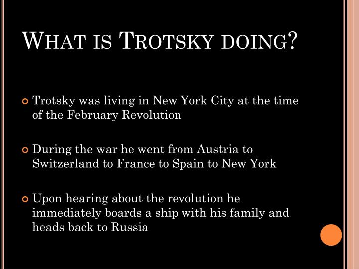 What is Trotsky doing?