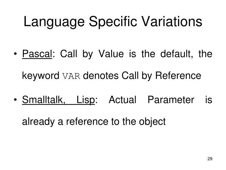Language Specific Variations