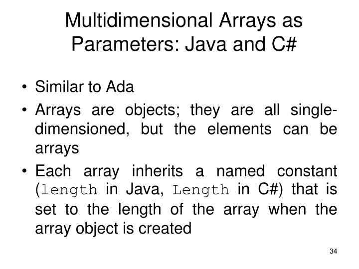 Multidimensional Arrays as Parameters: Java and C#