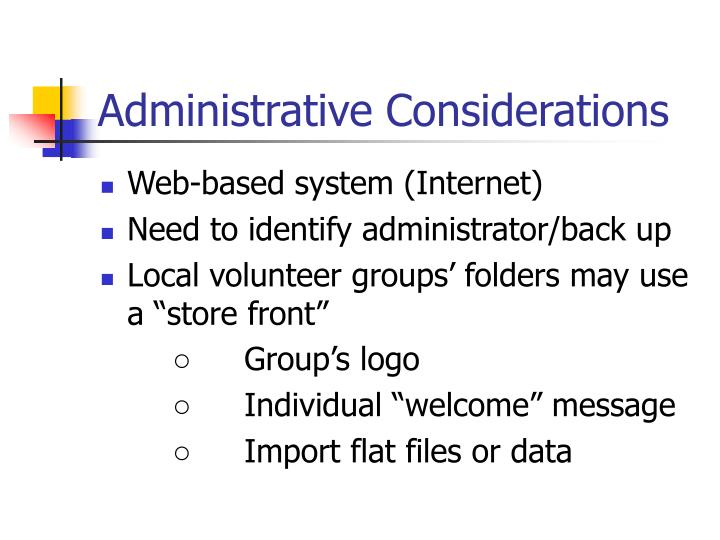 Administrative Considerations