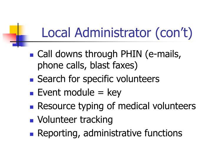 Local Administrator (con't)