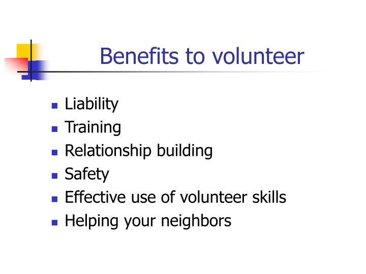 Benefits to volunteer