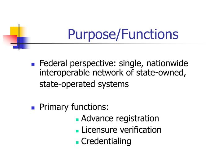 Purpose/Functions