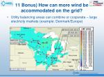 11 bonus how can more wind be accommodated on the grid