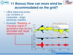 11 bonus how can more wind be accommodated on the grid1