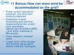 11 bonus how can more wind be accommodated on the grid2