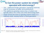 6 can the power system be reliably operated with wind energy