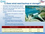 7 does wind need backup or storage