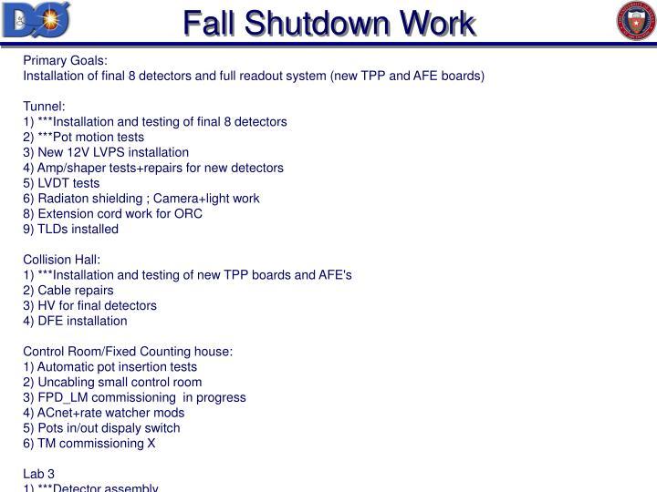Fall Shutdown Work