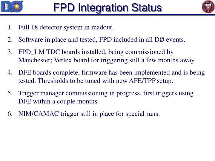 FPD Integration Status
