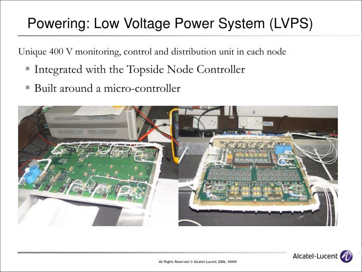 Powering: Low Voltage Power System (LVPS)