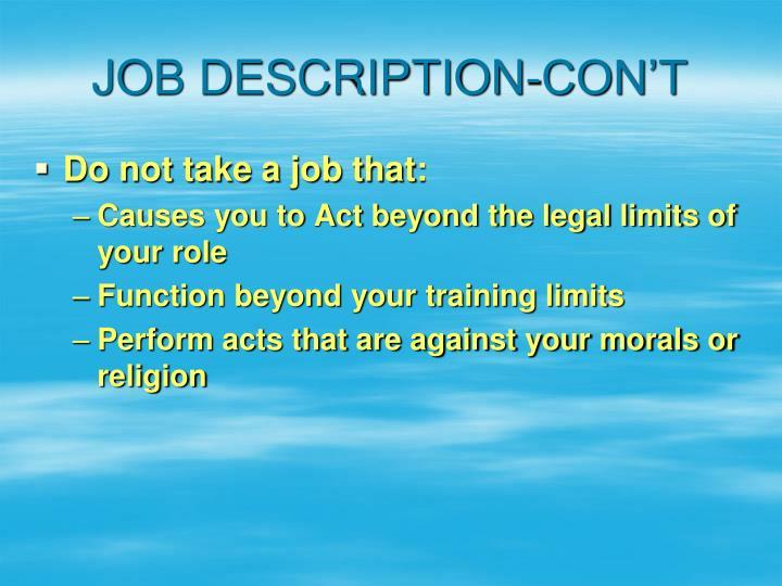JOB DESCRIPTION-CON'T
