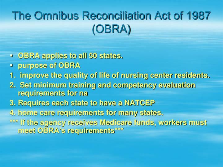 The Omnibus Reconciliation Act of 1987 (OBRA)