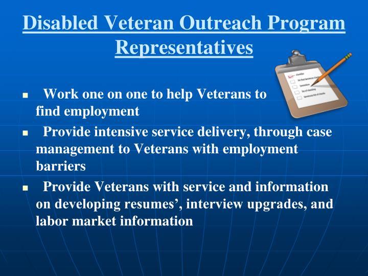 Disabled Veteran Outreach Program Representatives