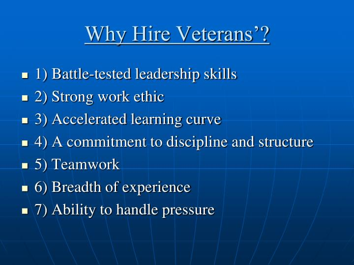 Why Hire Veterans'?