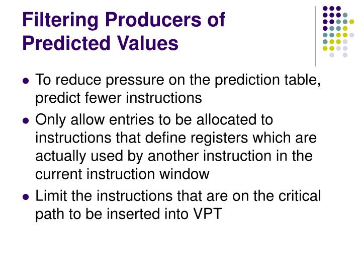 Filtering Producers of Predicted Values