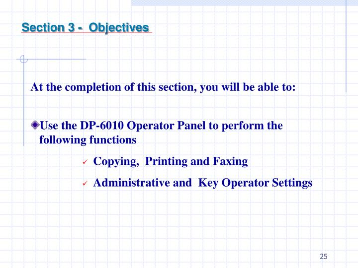 Section 3 -  Objectives