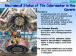 mechanical status of tile calorimeter in the cavern