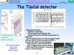 the tilecal detector