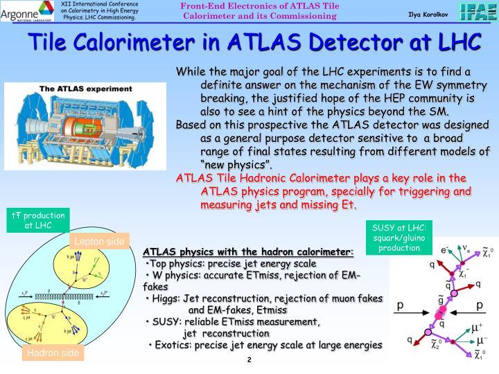 Tile Calorimeter in ATLAS Detector at LHC