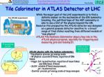 tile calorimeter in atlas detector at lhc