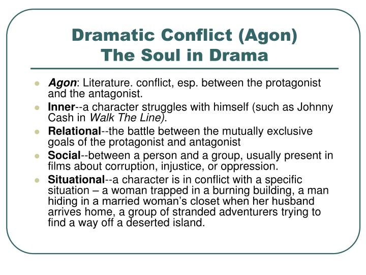 Dramatic Conflict (Agon)