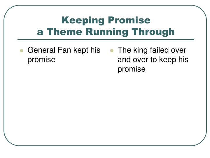 General Fan kept his promise