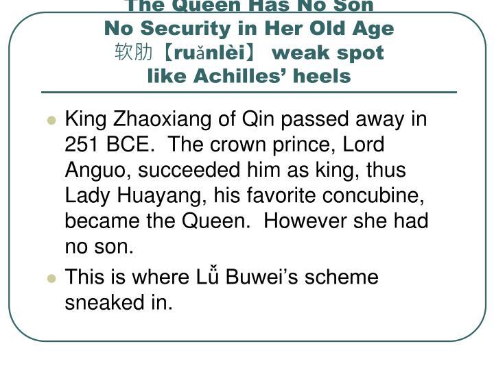 The Queen Has No Son
