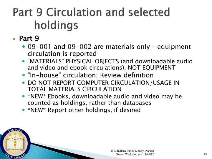 Part 9 Circulation and selected holdings