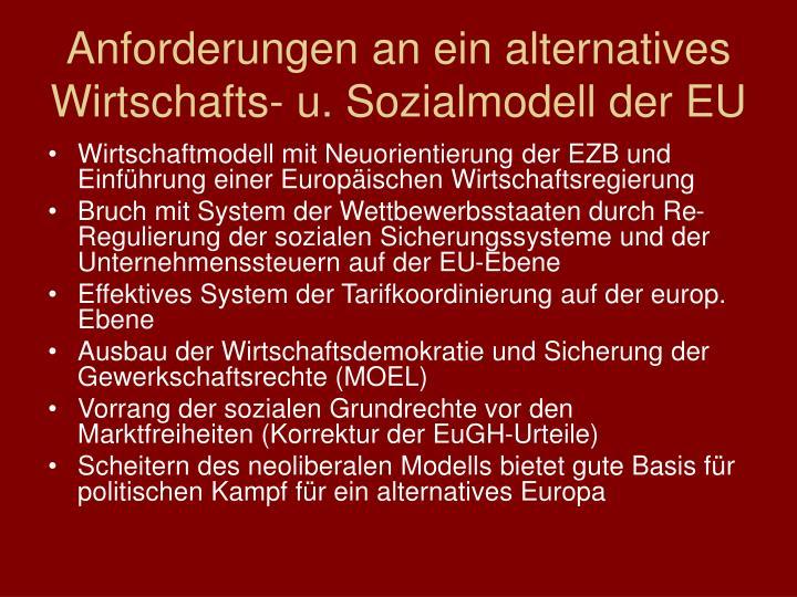 Anforderungen an ein alternatives Wirtschafts- u. Sozialmodell der EU