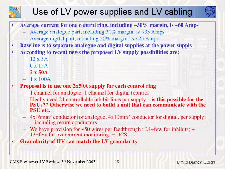 Use of LV power supplies and LV cabling