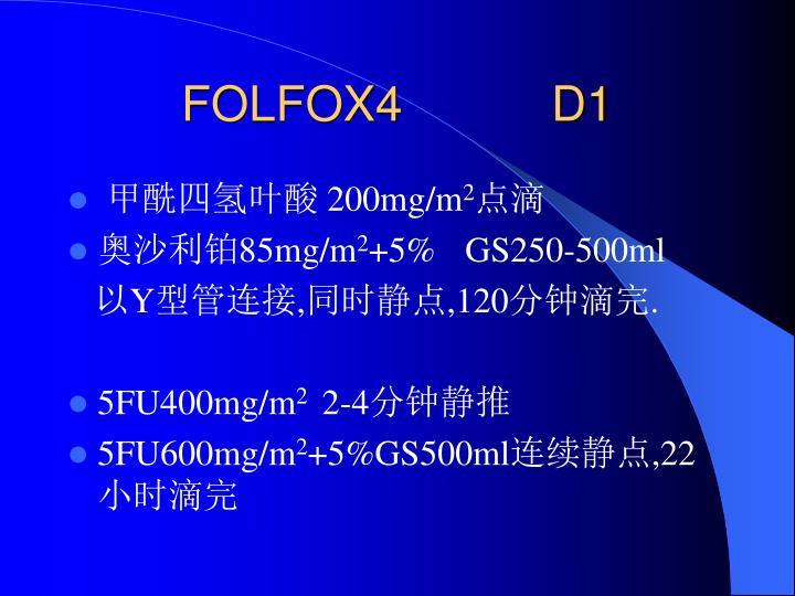 FOLFOX4           D1