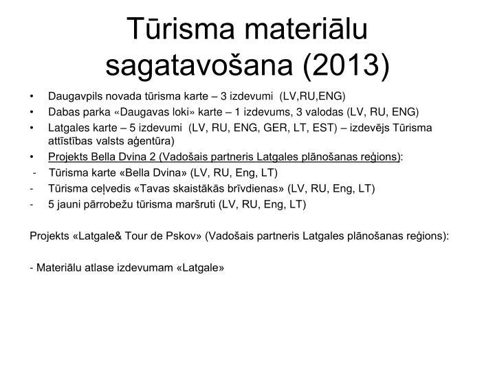 Tūrisma materiālu sagatavošana (2013)