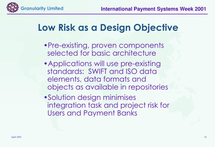 Low Risk as a Design Objective