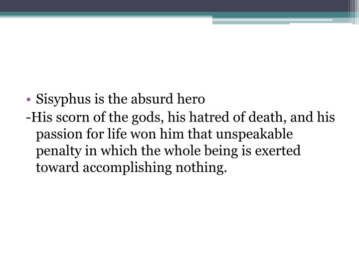 Sisyphus is the absurd