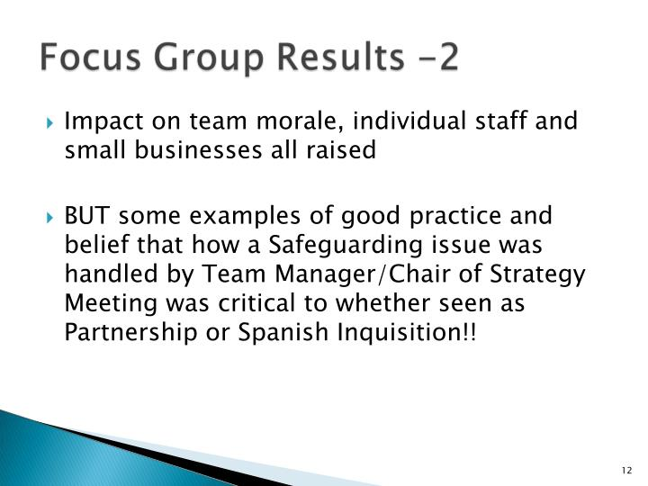 Impact on team morale, individual staff and small businesses all raised