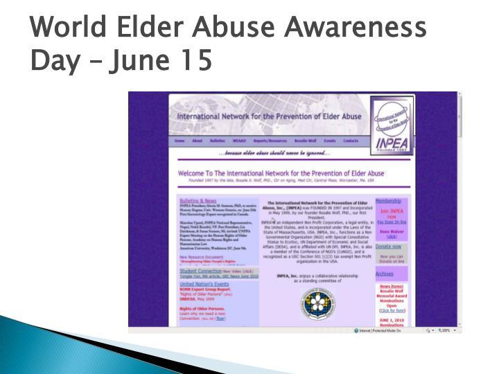 World Elder Abuse Awareness Day – June 15