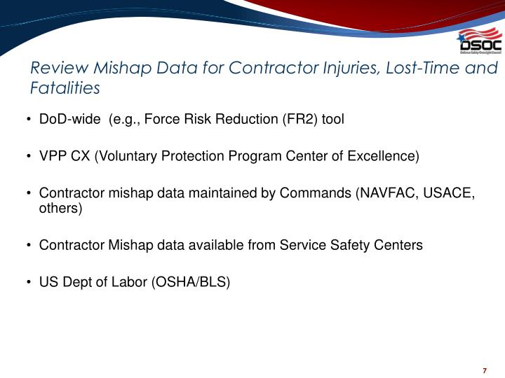 Review Mishap Data for Contractor Injuries, Lost-Time and Fatalities