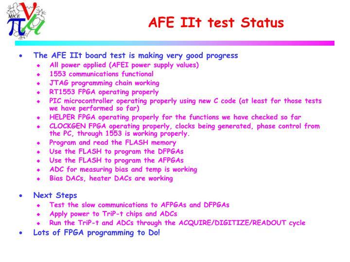AFE IIt test Status