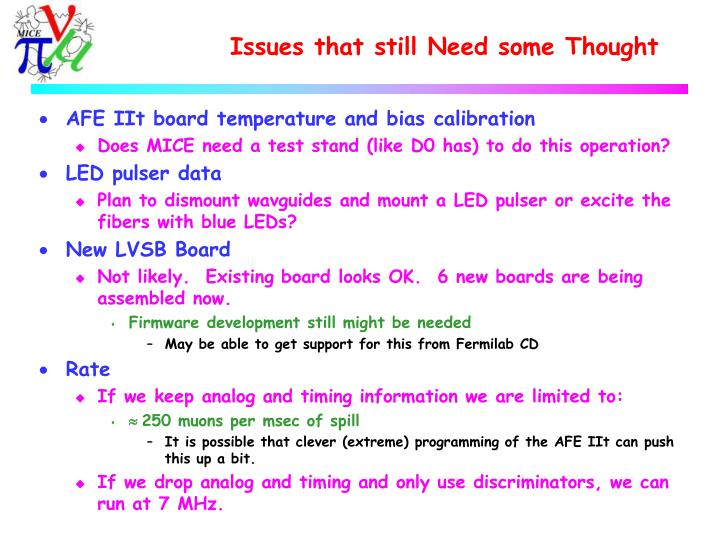Issues that still Need some Thought